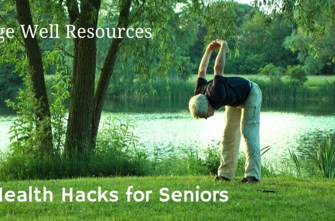 4 Health Hacks for Seniors