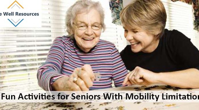 6 Fun Activities for Seniors With Mobility Limitation